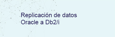 Replica Oracle a Db2/i