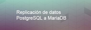 Replica PostgreSQL a MariaDB