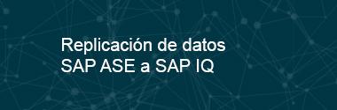 Replica SAP ASE a SAP IQ