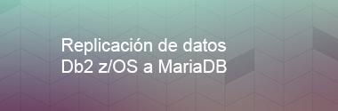 Replica Db2 z/OS a MariaDB
