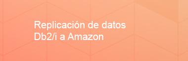 Replicación de datos DB2/i a Amazon