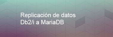Replica Db2/i a MariaDB