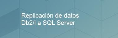 Integración de datos entre IBM DB2/i a SQL Server