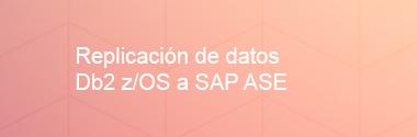Replica Db2 z/OS a SAP ASE
