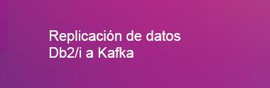 Replica Db2i a Kafka