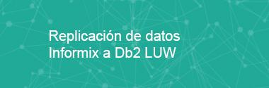 Replica Informix a Db2 LUW