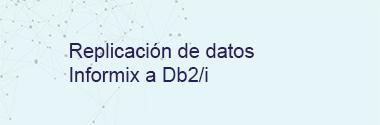 Replica Informix a Db2/i