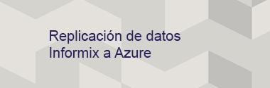 Replica Informix a Azure