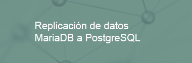 Replica MariaDB a PostgreSQL