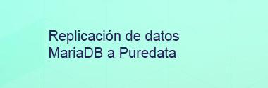 Replica MariaDB a Puredata
