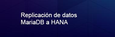 Replica MariaDB a SAP HANA