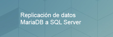 Integración de datos MariaDB a SQL Server