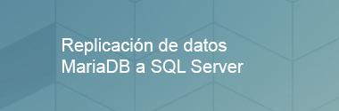 Integración de datos MariaDB a SQL Server