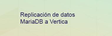 Replica MariaDB a Vertica