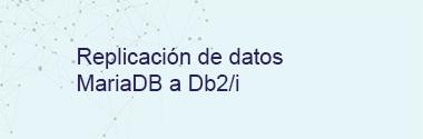 Replica MariaDB a Db2i