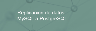 Replica MySQL a PostgreSQL