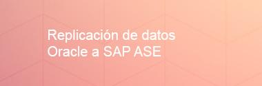 Replica Oracle a SAP ASE