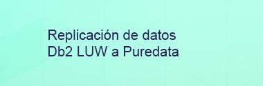 Replica Db2 LUW a Puredata