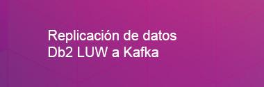Replica Db2 LUW a Kafka