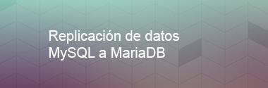 Replica MySQL a MariaDB