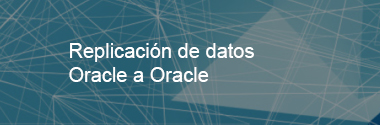 Replicación de datos entre sistemas Oracle