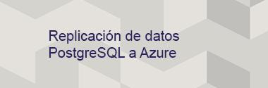 Integración de datos PostgreSQL a la Nube