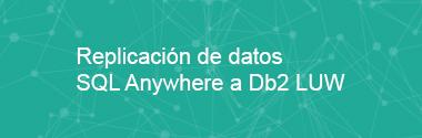 Replica SQL Anywhere a Db2 LUW