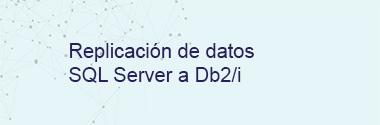 Replica SQL Server a Db2/i