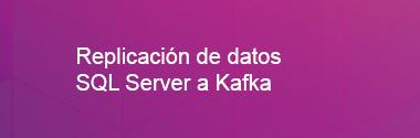Replica SQL Server a Kafka