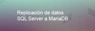 Replica SQL Server a MariaDB