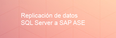 Replica SQL Server a SAP ASE