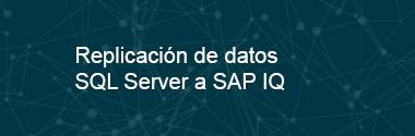 Replica SQL Server a SAP IQ
