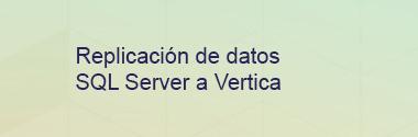 Replica SQL Server a Vertica